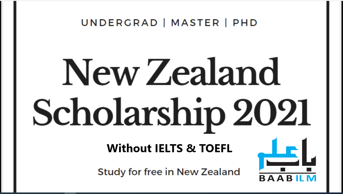 New Zealand Scholarships Without IELTS 2021